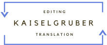 Translations Kaiselgruber